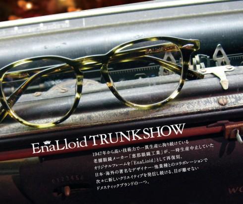 """""""EnaLloid""""TRUNK SHOW  START!!"""